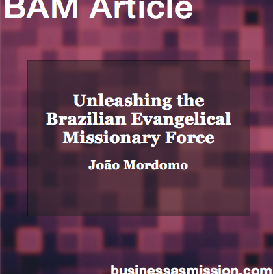 Article: Unleashing the Brazilian Evangelical Missionary Force