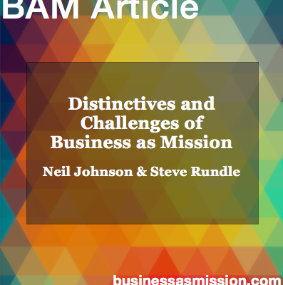 Article: Distinctives and Challenges of Business as Mission