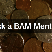 Ask a BAM Mentor financing